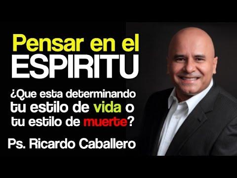 Pensar en el Espíritu - ¿Qué determinara tu estilo de vida o tu estilo de muerte?