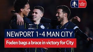 Newport County vs Manchester City (1-4) | Emirates FA Cup Highlights