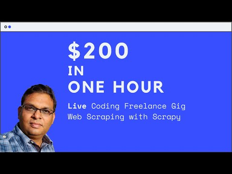 Web Scraping - Live Coding - Solving Freelance Gig Worth $200 Using Scrapy And Python
