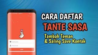Download CARA DAFTAR TANTE SASA TERBARU