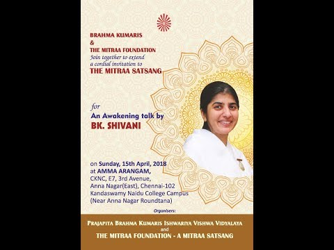 Live An Awakening Talk Just A Minute Can Change Your Destiny By Bk Shivani Chennai 15 04 2018 Youtube