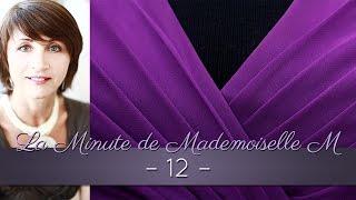 La Minute de Mademoiselle M 12 - Comment bien choisir ses encolures ?