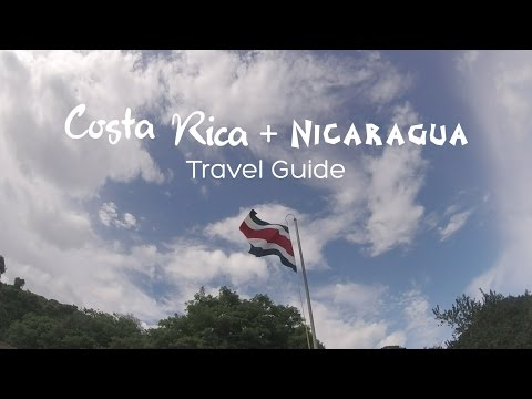Travel Guide: Costa Rica & Nicaragua 2016 - GoPro Hero 4 Session