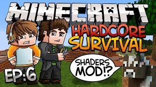 Minecraft: Hardcore Survival w/Sky & Fin, EP 6 - SHADERS!!!