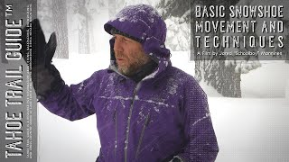 Snowshoeing Basics: Movement and Techniques