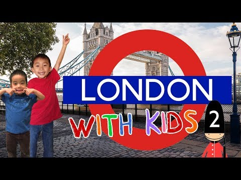 Things to do in London with Kids (Tower of London/Tate Modern/Borough Market/Transport Museum)