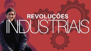 Primeira, Segunda e Terceira Revolução Industrial
