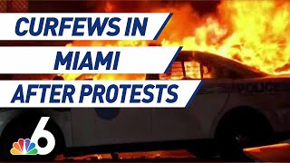 Curfew Up in Miami-Dade After Night of Destruction Following Protest