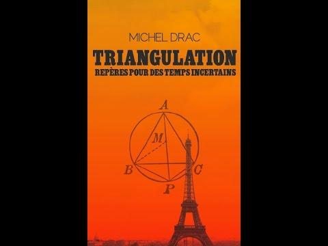 « Triangulation, repères pour des temps incertains » | Entretien avec Michel Drac.