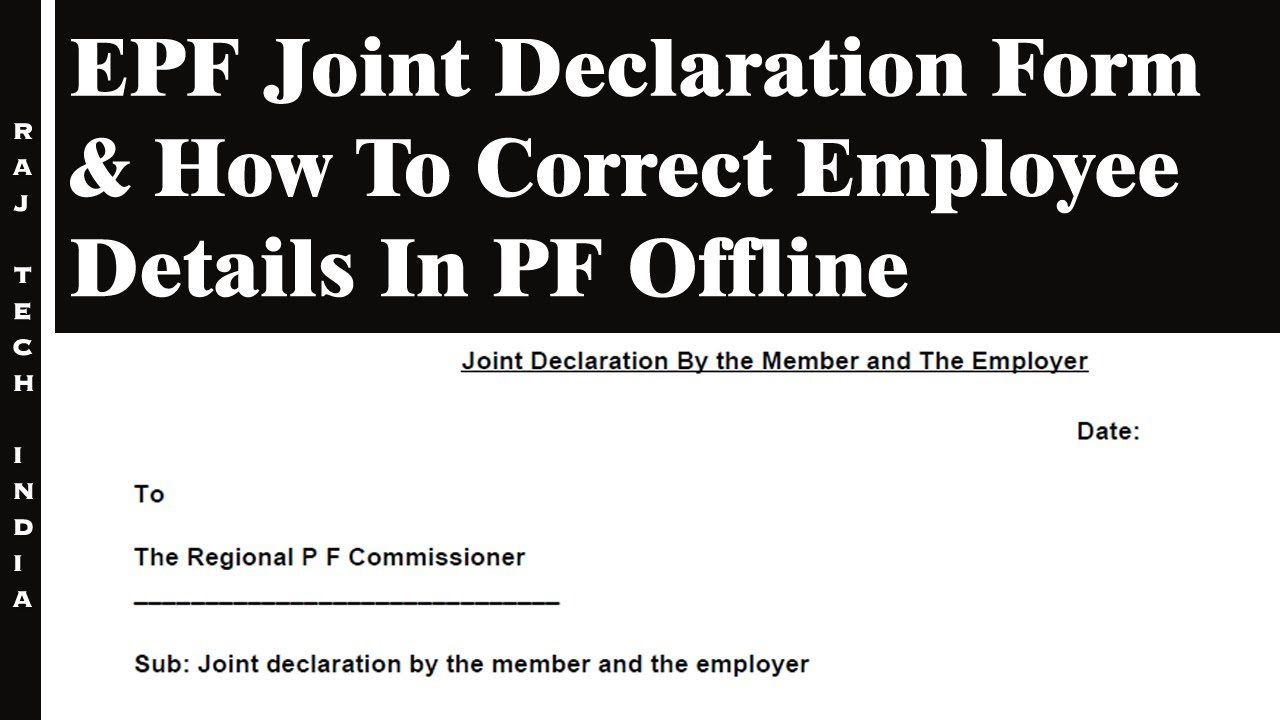 EPF Joint Declaration Form & How To Correct Employee Details In PF Offline