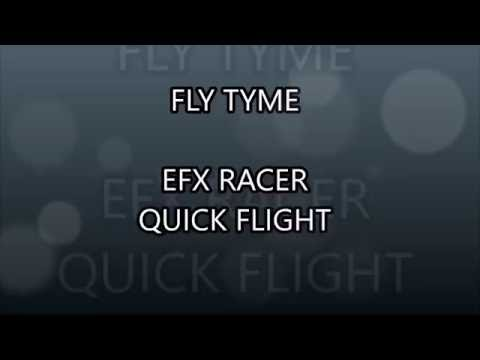 FLY TYME   EFX Quick Flight