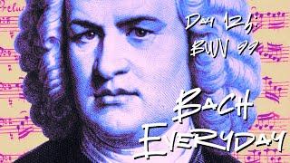 "Day 124: Bach Chorale ""Was Gott tut, das ist wohlgetan"" from BWV 99"