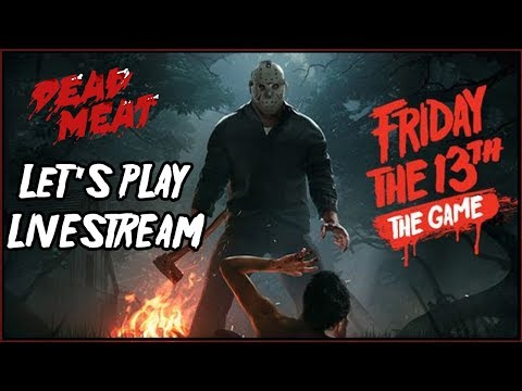 Friday the 13th VIDEO GAME Let's Play LIVESTREAM! #12 (dammit so close for FRIDAY THE 13th!)