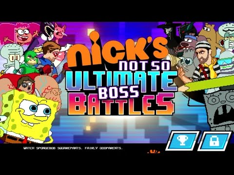 Nick's Not So Ultimate Boss Battles (Nickelodeon Games)