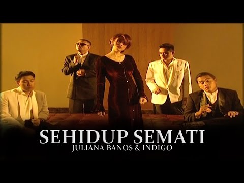 Sehidup Semati - JULIANA BANOS FT INDIGO (Official MV)