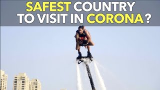 Safest Country To Visit In Corona?