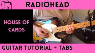 Radiohead - House of Cards (Guitar Tutorial)