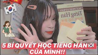 5 BÍ QUYẾT ĐỂ HỌC GIỎI TIẾNG HÀN /나의 한국어를 잘 배울 수 있는 꿀팁/ young KV
