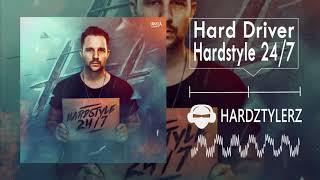 Hard Driver - Hardstyle 24/7 (60fps) (HQ)