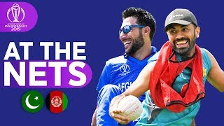 PAK v AFG - At The Nets | ICC Cricket World Cup 2019