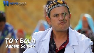 Adham Soliyev To Y Bola Official Music Video