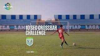 [10 Second Crossbar Challenge] Persela Lamongan