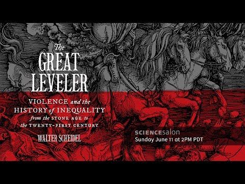 Dr. Walter Scheidel — The Great Leveler (Science Salon # 13)