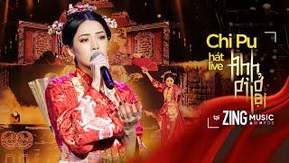 ANH ƠI Ở LẠI (Live Stage) | Chi Pu tiêu diệt kẻ thù - lên ngôi Nữ vương tại Zing Music Awards 2019