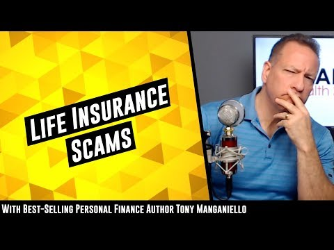 Life Insurance Scams 2020 [The Biggest Scam Of All]