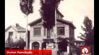 Osman PAMUKOĞLU - Biyografi 1.Bölüm