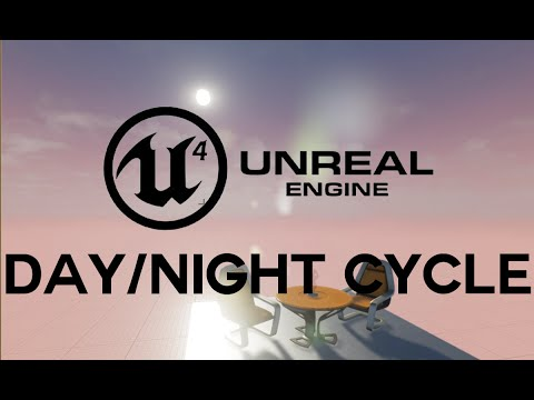 Unreal Engine 4: How to Make a Day/Night Cycle!