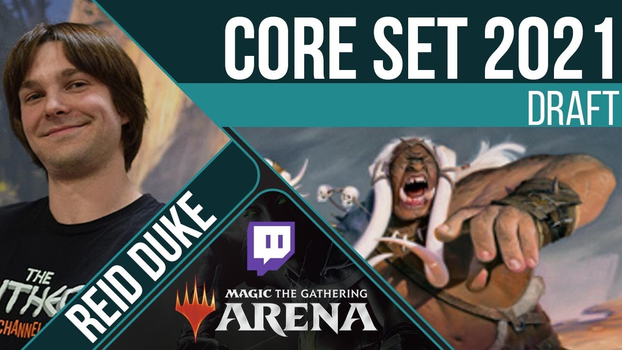 Core set 2021 - Draft | Reid Duke