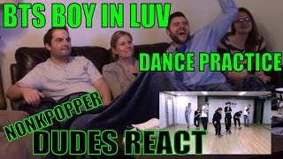 Dudes React Part 11: BTS Boy In Luv Dance Practice | Nonkpopper Reaction Marathon Resimi