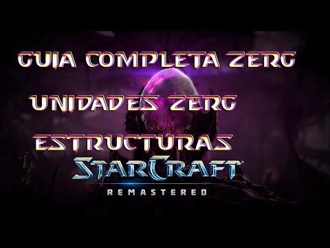 Starcraft Remastered | Guia Zerg Completa