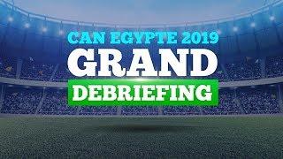 [🔴REPLAY - CAN 2019 - SÉNÉGAL-TANZANIE] Revivez le grand débriefing avant Match