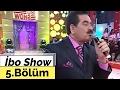 İbo Show - 5. Bölüm (Yavuz Bingöl - Lara - Doğuş) (2006)