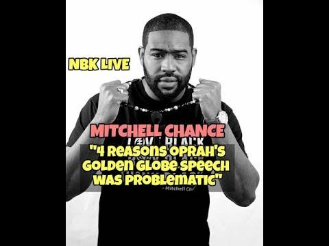 MITCHELL CHANCE: 4 Reasons Oprah's Golden Globe Speech was A Problem!