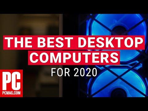 The Best Desktop Computers for 2020