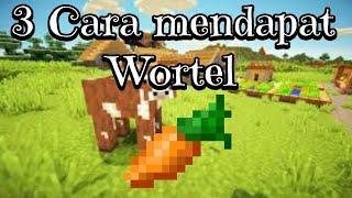 3 Cara Mendapatkan Wortel di Minecraft