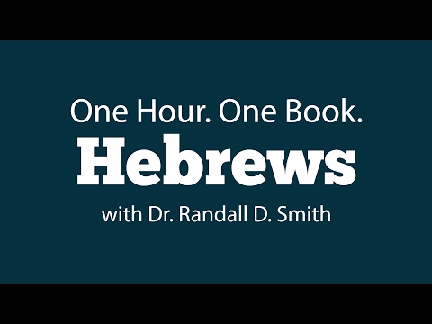 One Hour. One Book: Hebrews