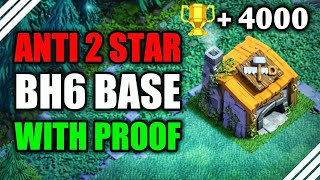 Best Builder Hall 6 Base | Anti 1 Star !! [No Clickbait] W/PROOF! | BH6 Base [2018] | Clash of Clans