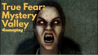 True Fear: Mystery Valley - Android Gameplayᴴᴰ
