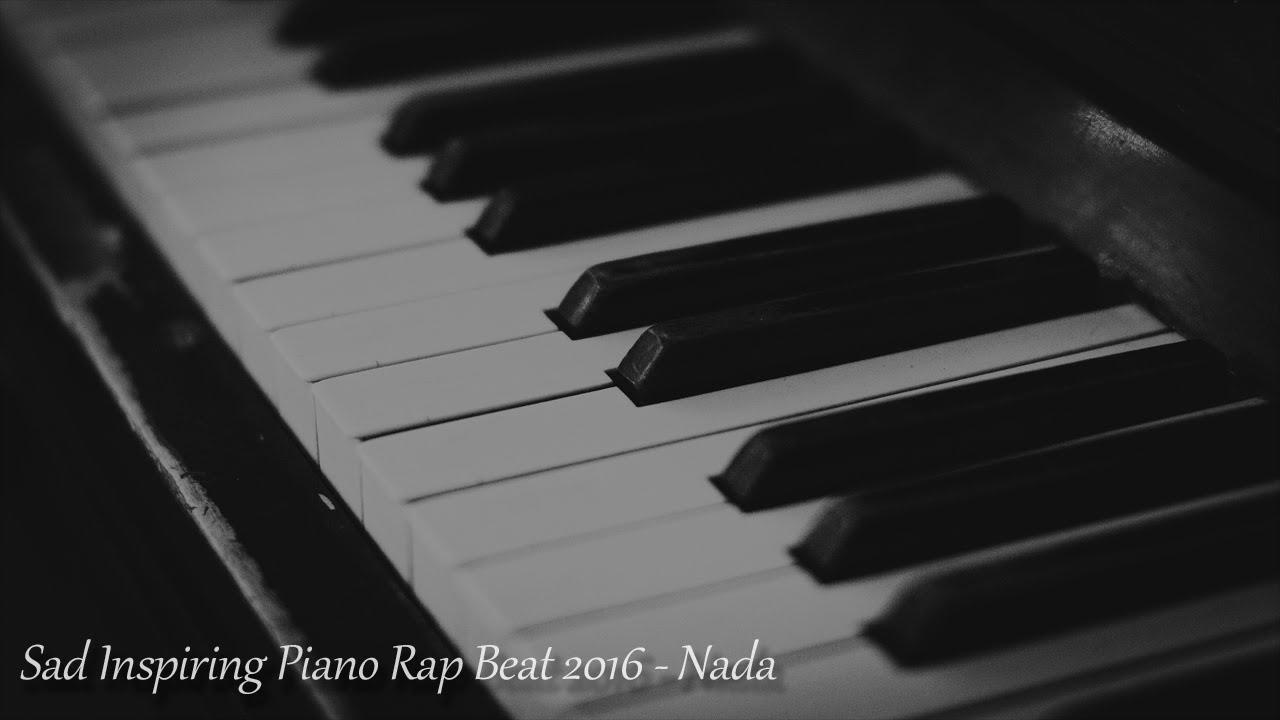 Sad Inspiring Piano Rap Beat 2016 - Nada (Free) - YouTube
