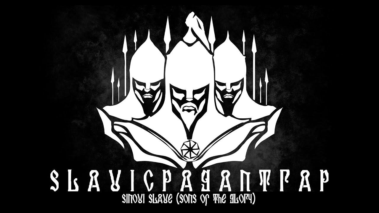 Sinovi Slave   Slavic Pagan Trap Music