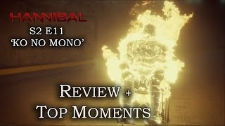 Hannibal Season 2 Episode 11 - MANIACAL MASON - Review + Top Moments