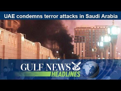 UAE condemns terror attacks in Saudi Arabia - GN Headlines