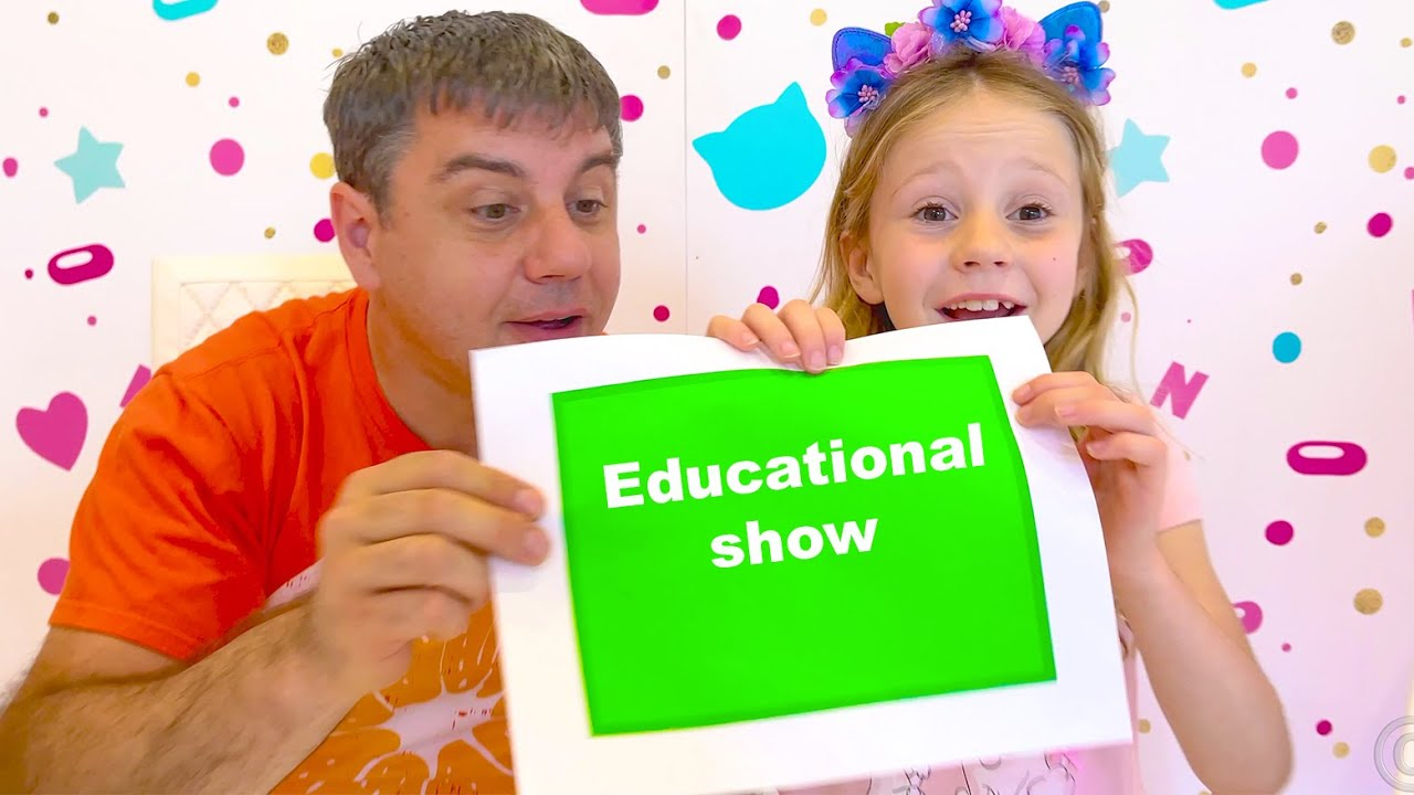 Nastya - Learn and Play show with Dad