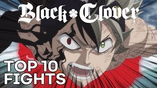 Top 10 Black Clover Fight Scenes (Episodes 1-100)