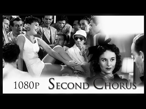 Second Chorus 1940 (1080p  HD) (Audio Remastered) (Better Than Official Blu-Ray)