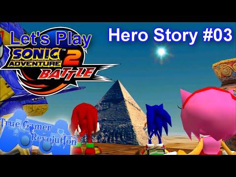 Let's Play: Sonic Adventure 2: Battle - Hero Story #03 - True Gamer Revolution